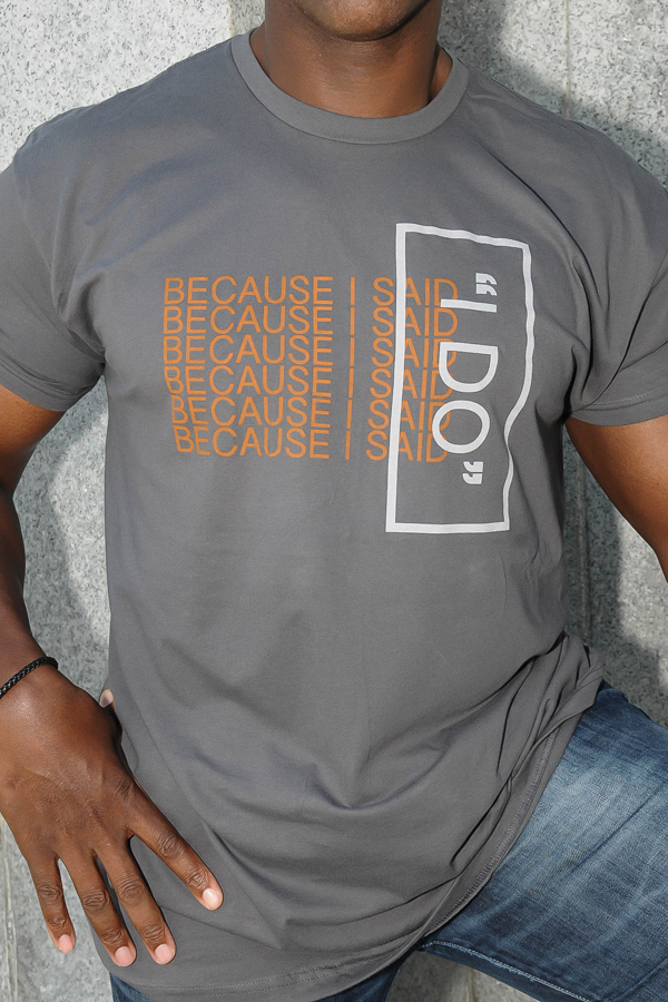 Because-I-Do-IWill-DecisionDesigns-tshirt